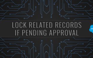 How to lock related records if pending approval salesforce