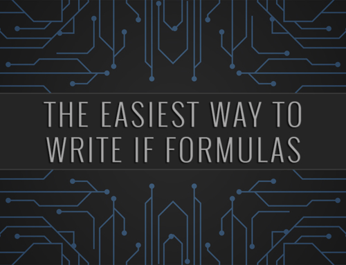 Salesforce | The Easiest Way to Write IF Formulas