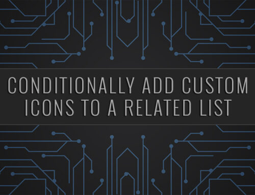 Salesforce | Conditionally add Custom Icons to a Related List