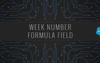 Salesforce Week Number Formula Field